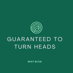 Guaranteed To Turn Heads